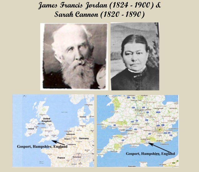 James Francis Jordan (1824 - 1900) &  Sarah Cannon (1820 - 1890)