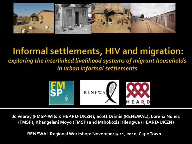 Informal settlements, HIV and migration: exploring the interlinked livelihood systems of migrant households in urban informal settlements