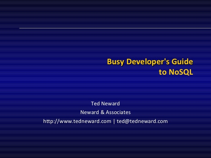 Architecture | Busy Java Developers Guide to NoSQL | Ted Neward