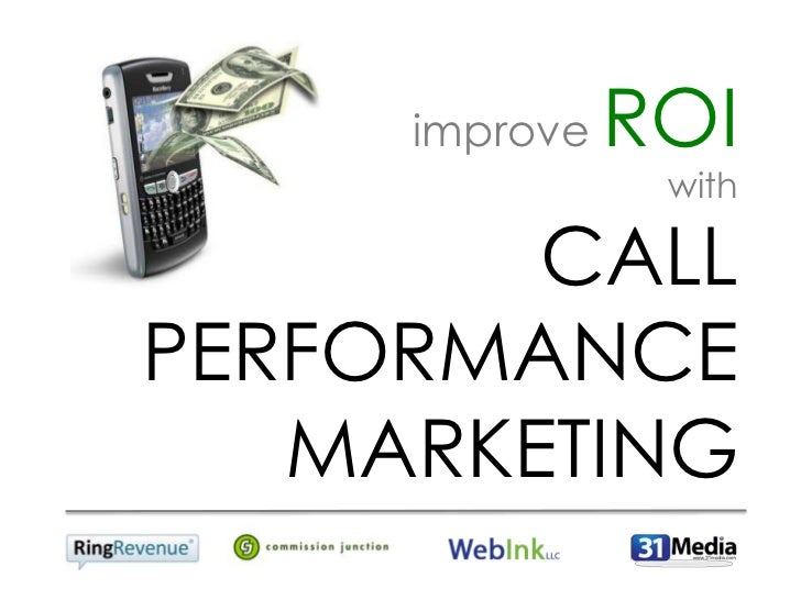 Improve ROI with Call Performance Marketing