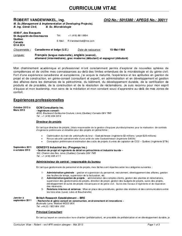 CURRICULUM VITAE Curriculum Vitae – Robert – rev14FR version abregee – Mai 2013 Page 1 of 3 ROBERT VANDEWINKEL, ing. OIQ N...