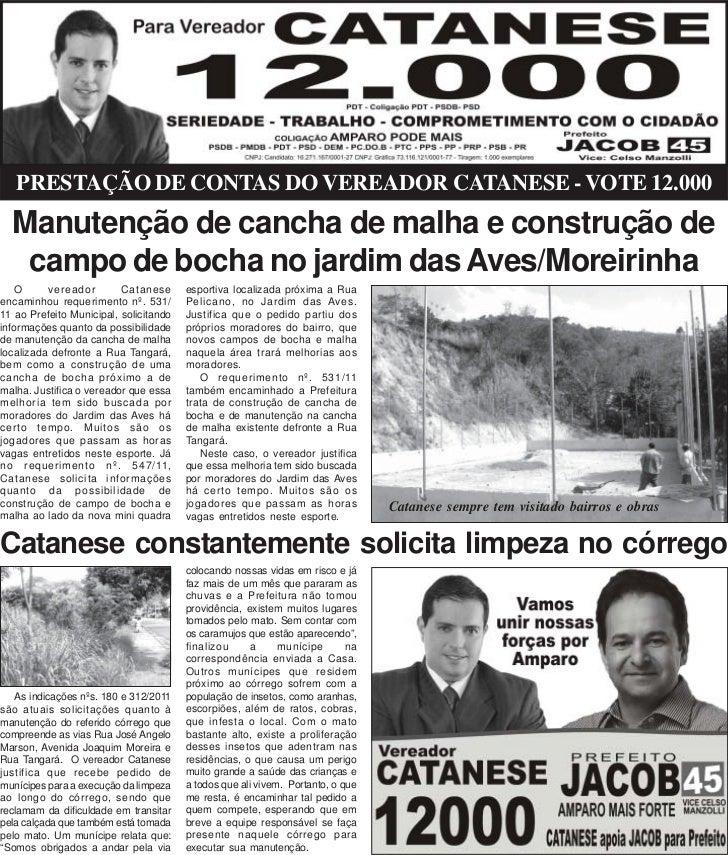 PRESTAÇÃO DE CONTAS DO VEREADOR CATANESE - VOTE 12.000  Manutenção de cancha de malha e construção de   campo de bocha no ...