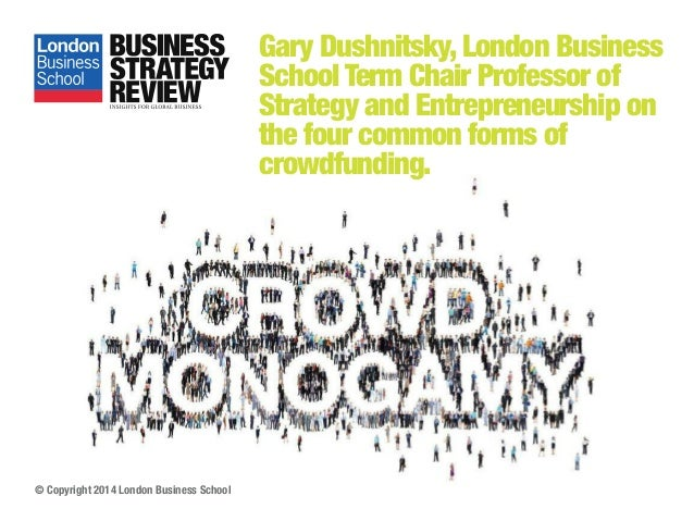 Gary Dushnitsky, London Business School Term Chair Professor of Strategy and Entrepreneurship on the four common forms of ...