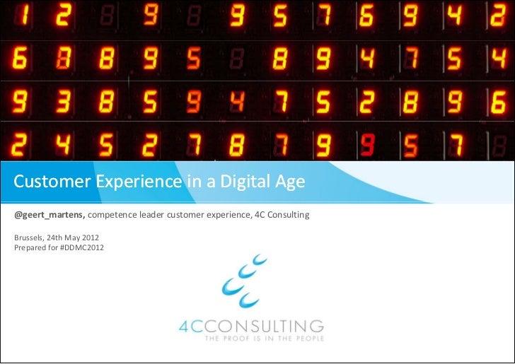 Customer Experience in a Digital Age (#ddmc2012)