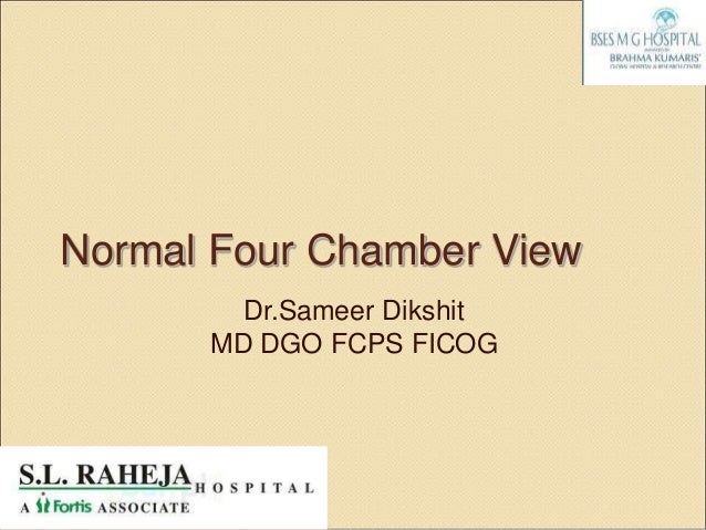 Normal Four Chamber View        Dr.Sameer Dikshit      MD DGO FCPS FICOG