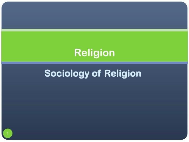 Religion    Sociology of Religion1