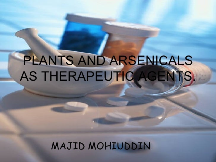 PLANTS AND ARSENICALS AS THERAPEUTIC AGENTS