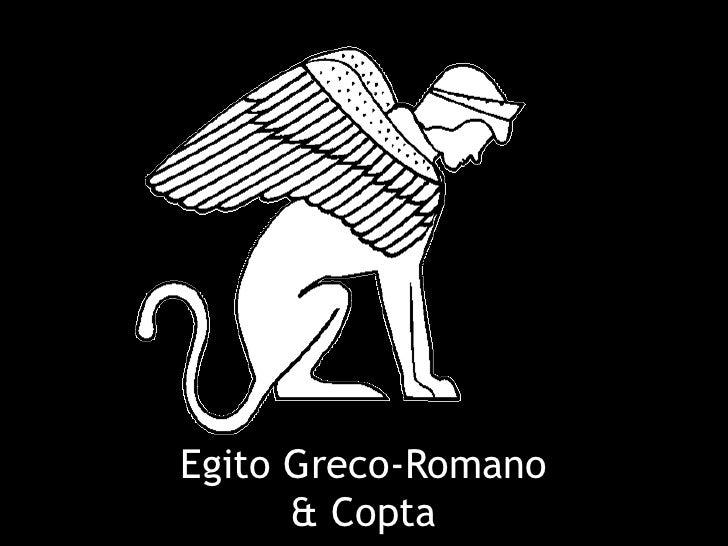 Egito Greco-Romano      & Copta