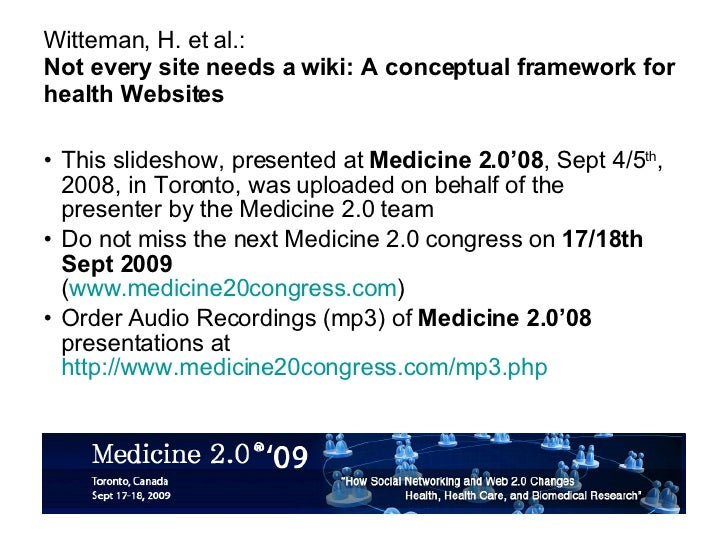 Not every site needs a wiki: A conceptual framework for health Websites [4 Cr2 1100 Witteman]