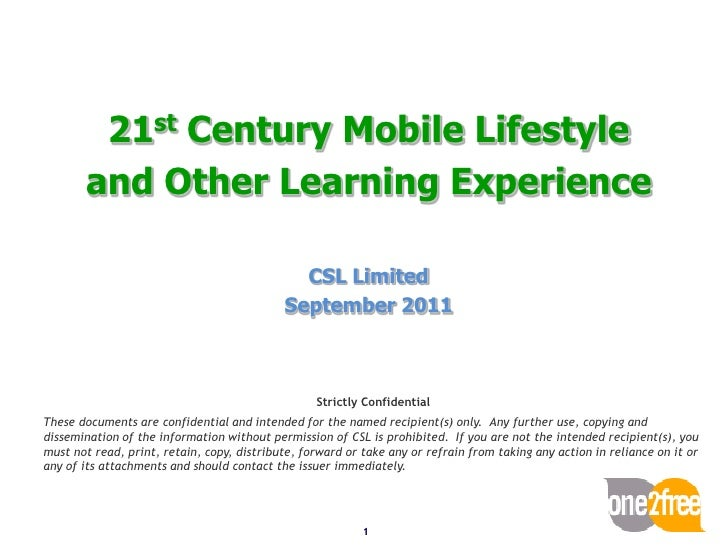 21st Century Mobile Lifestyle       and Other Learning Experience                                              CSL Limited...