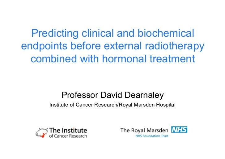 Predicting clinical and biochemicalendpoints before external radiotherapy  combined with hormonal treatment         Profes...