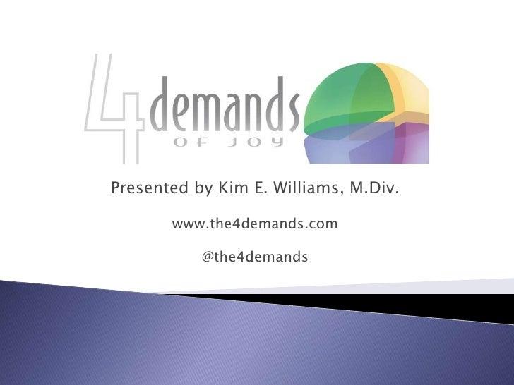 The 4 Demands of Joy
