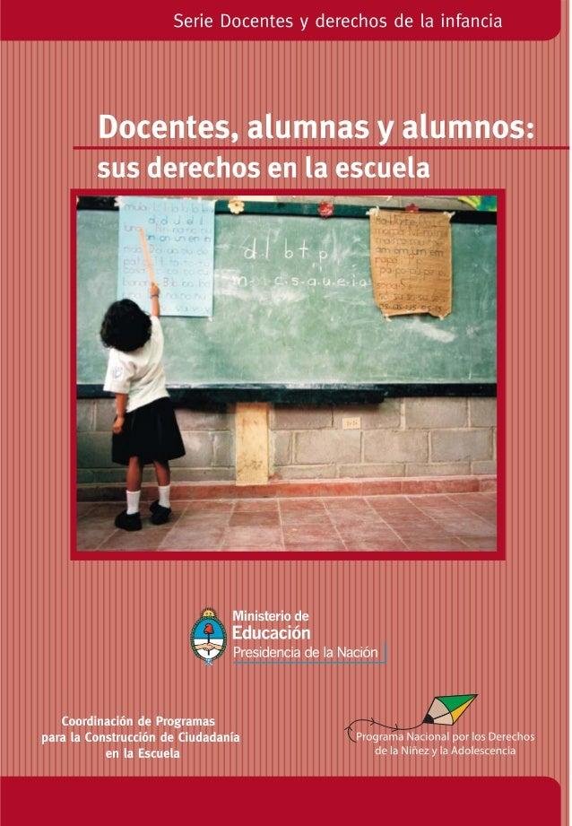 En la Ley de Educación Nacional N° 26.206 se descri-ben  los derechos y obligaciones de los docentes y de  los alumnos. Si...