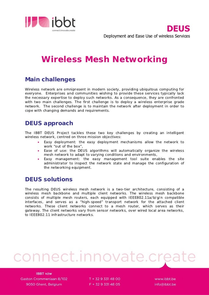 DEUS                                            Deployment and Ease Use of wireless Services              Wireless Mesh Ne...