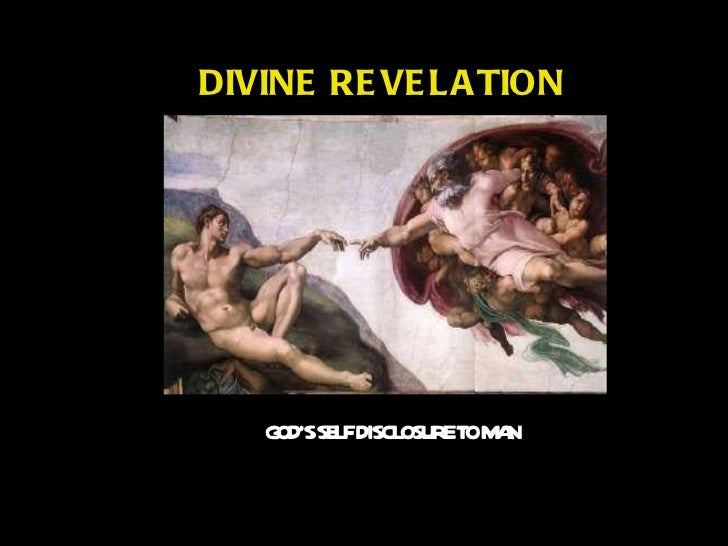 DIVINE REVELATION GOD'S SELF DISCLOSURE TO MAN