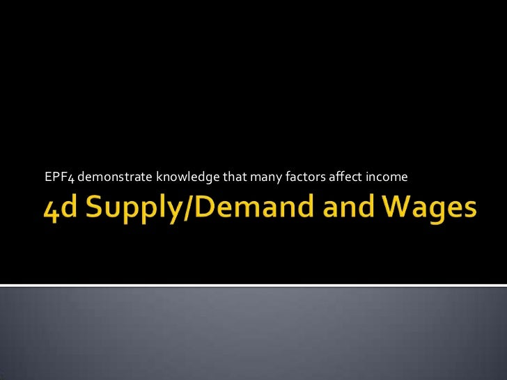 4d supply demand and income