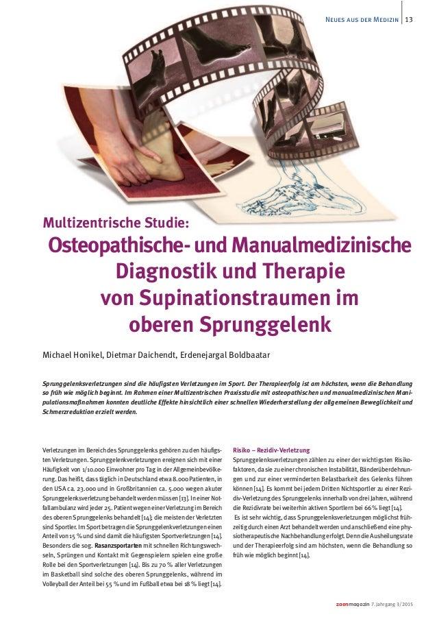 zaenmagazin 7. Jahrgang 3/2015 13Neues aus der Medizin Verletzungen im Bereich des Sprunggelenks gehören zu den häufigs- t...
