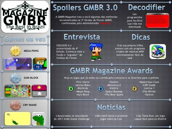 Um             A GMBR Magazine traz a você algumas das melhorias          programinha                incrementadas na 3ª V...