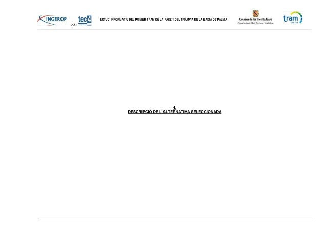 Vol 4 . -Estudi Impacte Ambiental Primer Tram Fase I Tramvia Badia Palma