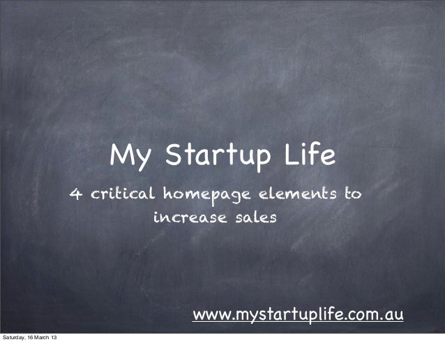 My Startup Life                        4 critical homepage elements to                                  increase sales    ...