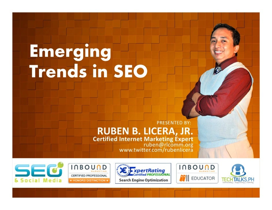 Emerging        Trends in SEO         EVENT ORGANIZED BY                                                    PRESENTED BY: ...