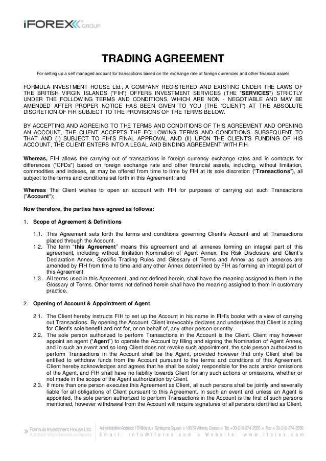 TRADING AGREEMENT     For setting up a self managed account for transactions based on the exchange rate of foreign currenc...