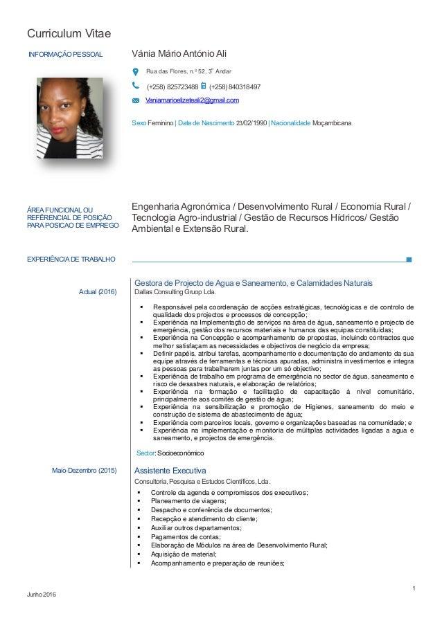Curriculum Vitae 1 Junho 2016 INFORMAÇÃO PESSOAL Vánia Mário António Ali Rua das Flores, n.º 52, 3o Andar (+258) 825723488...