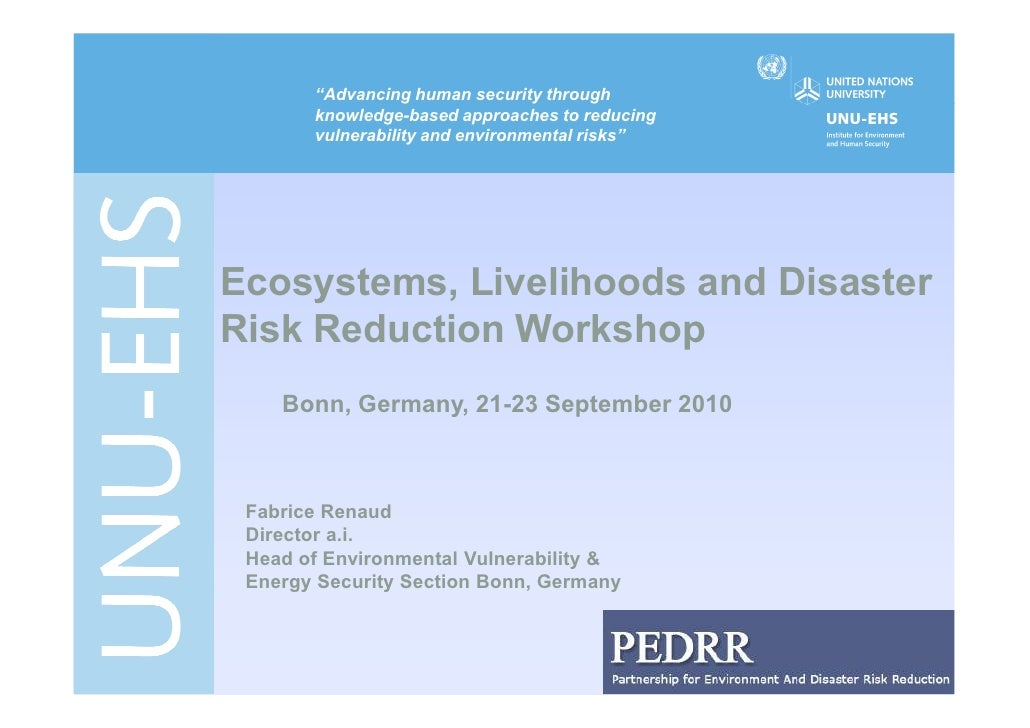 """""""Advancing human security through        knowledge-based approaches to reducing        vulnerability and environmental ris..."""