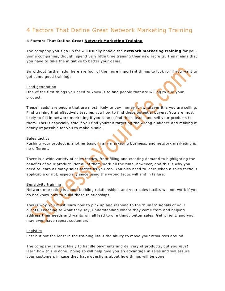 4 Factors That Define Great Network Marketing Training<br />4 Factors That Define Great Network Marketing TrainingThe comp...