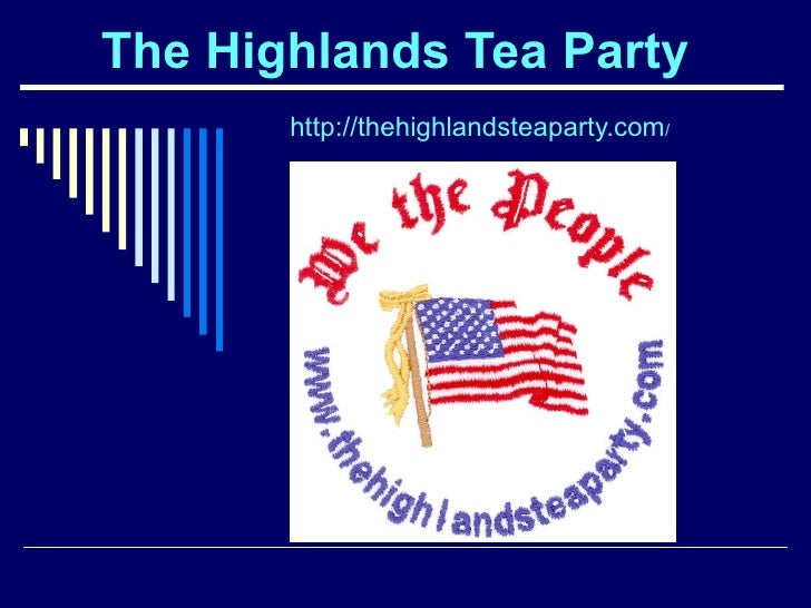 The Highlands Tea Party   http://thehighlandsteaparty.com /