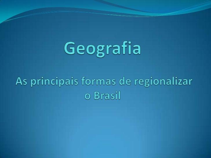 Regionalização e Planejamento regionalO que é regionalização?Entende-se por regionalização, a divisão de um espaçoou terri...