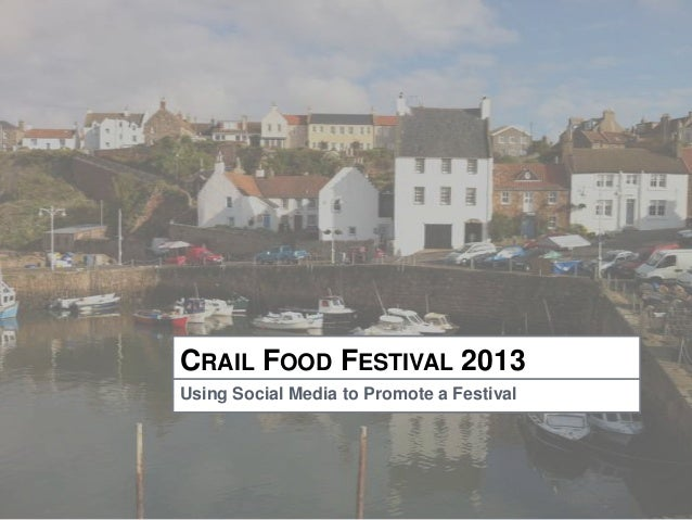 CRAIL FOOD FESTIVAL 2013Using Social Media to Promote a Festival
