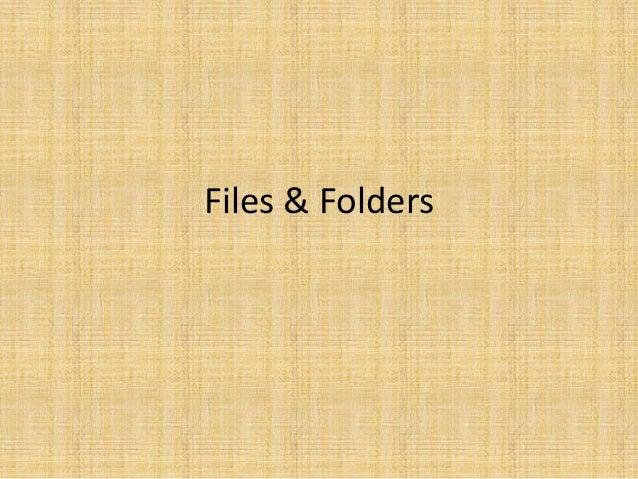Files & Folders