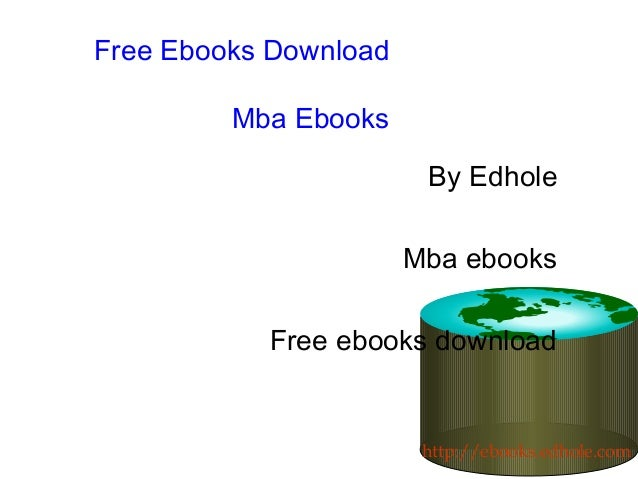 Free Ebooks Download Mba Ebooks By Edhole Mba ebooks Free ebooks download http://ebooks.edhole.com