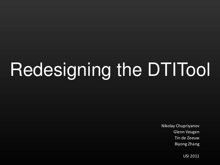 Redesigning the DTITool