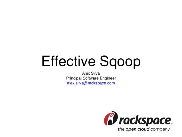 Effective Sqoop: Best Practices, Pitfalls and Lessons