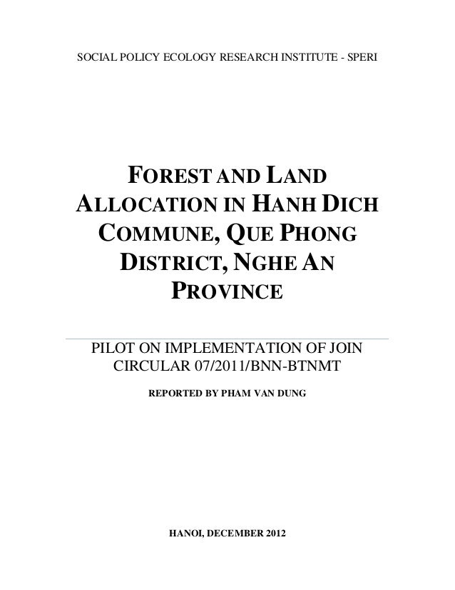 SOCIAL POLICY ECOLOGY RESEARCH INSTITUTE - SPERIFOREST AND LANDALLOCATION IN HANH DICHCOMMUNE, QUE PHONGDISTRICT, NGHE ANP...