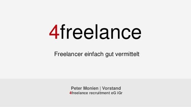 Peter Monien | Vorstand 4freelance recruitment eG iGr Freelancer einfach gut vermittelt 4freelance