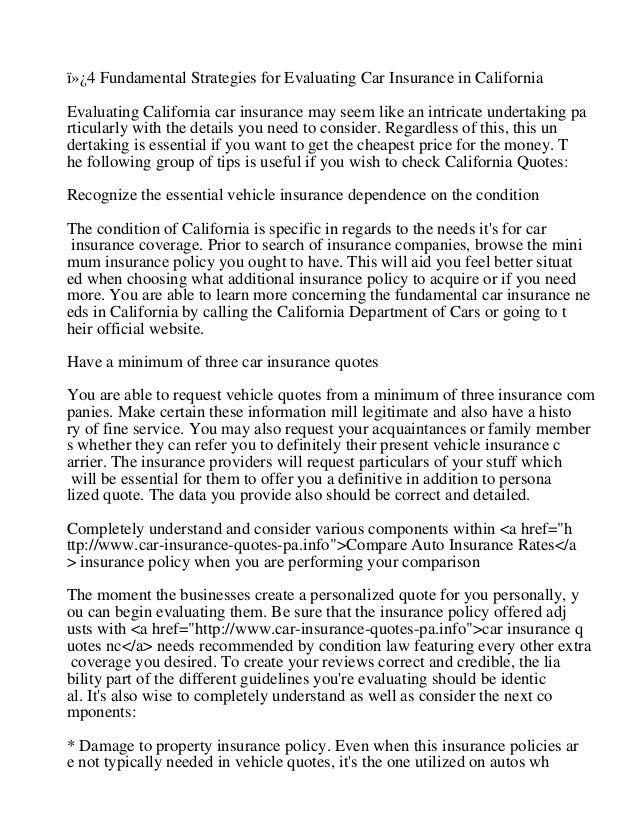 4 Fundamental Strategies for Evaluating Car Insurance in CaliforniaEvaluating California car insurance may seem like an...
