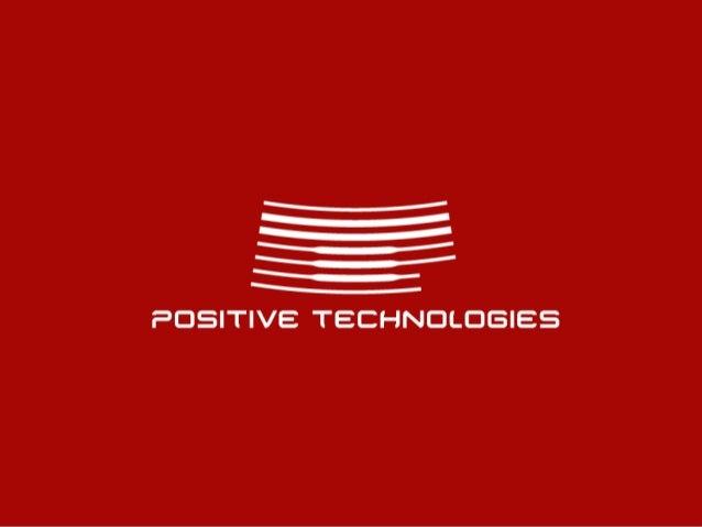 Dmitry Sklyarov Senior Analyst @ Department for Advanced Developments Positive Technologies Positive Hack Days IV, May 21-...