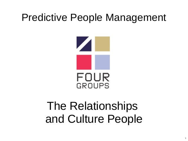 1 Predictive People Management The Relationships and Culture People