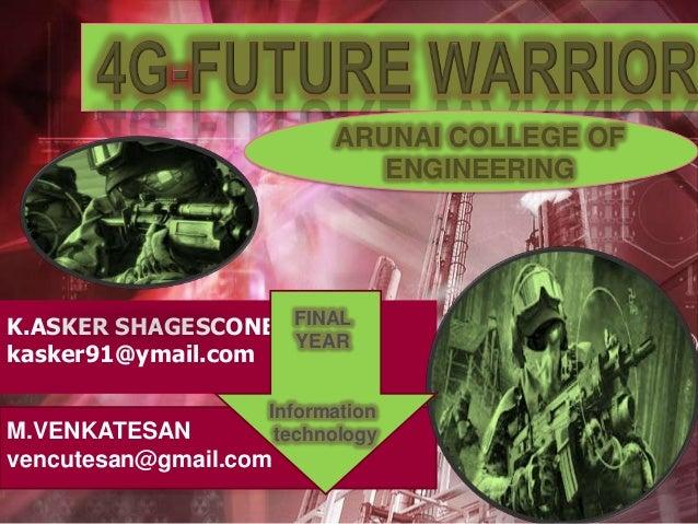 4g future warrior