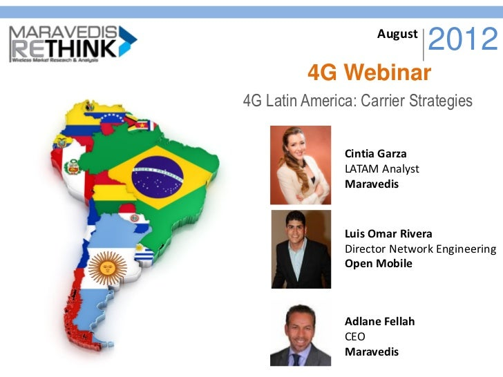 4 G Latin America Carrier Strategies August 28, 2012