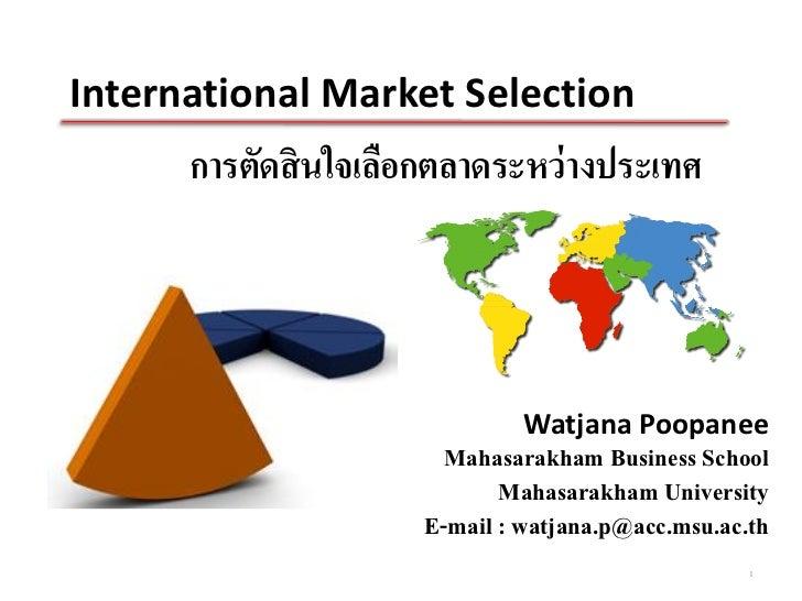 International market selection (Ch.4) - Global Marketing