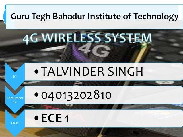 Guru Tegh Bahadur Institute of Technology  BY  Enrollment no.  Class  •TALVINDER SINGH  •04013202810 •ECE 1