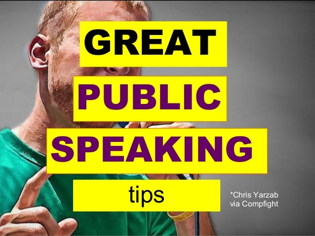GREAT PUBLIC tips SPEAKING *Chris Yarzab via Compfight