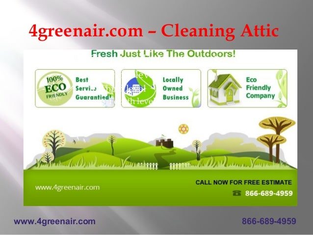 4greenair.com – Cleaning Attic               Click to edit Master text styles                   Second level            ...