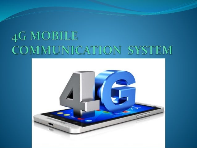 4g communication 4g mobile communication system a seminar report submitted by subrat suman in partial fulfillment for the award of the degree of.