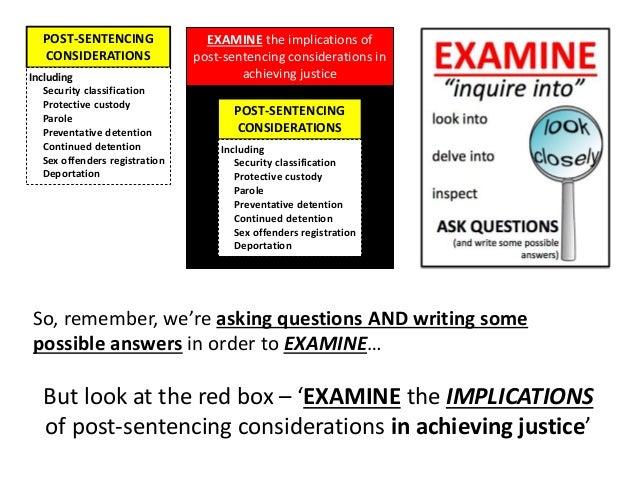 Post Sentencing Considerations
