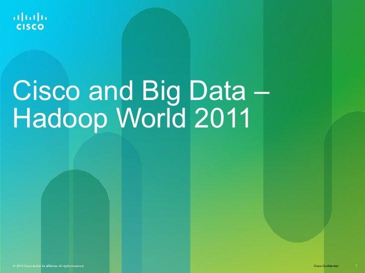 Hadoop World 2011: Hadoop Network and Compute Architecture Considerations - Jacob Rapp, Cisco